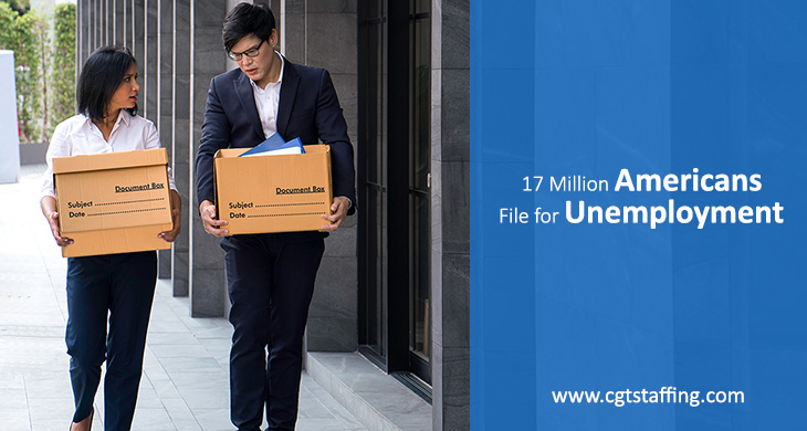 17 Million Americans File for Unemployment