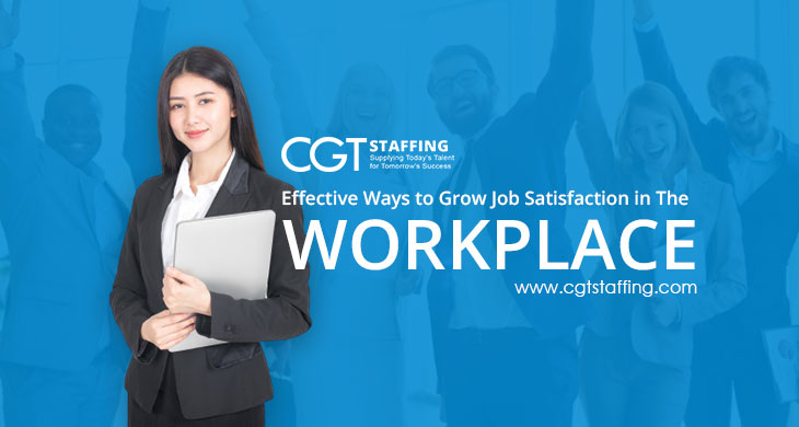 Effective Ways to Grow Job Satisfaction in the Workplace