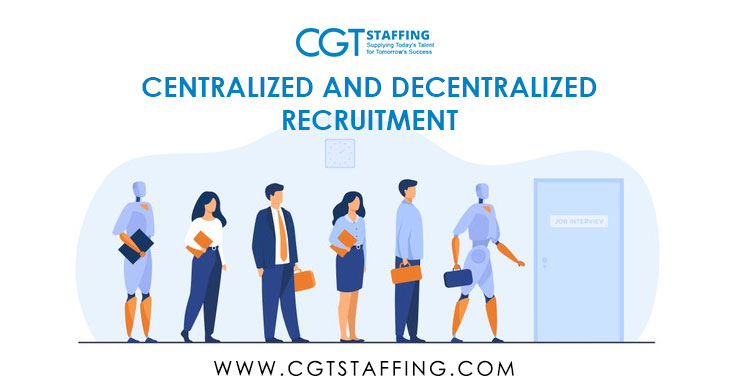 Centralized-vs-Decentralized-Recruitment